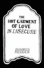 The Hot Garment of Love