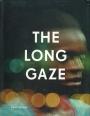 Omslag: The Long Gaze, The Short Gaze