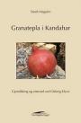 Omslag: Granatepla i Kandahar
