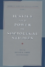 Justice and Power in Sociolegal Studies - Fundamental Issues in Law and Society