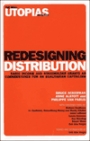 Redesigning Distribution