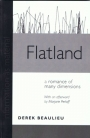 Flatland: A Romance of Many Dimentions