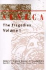 Seneca: The Tragedies I