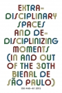Omslag: OEI #60-61: Extra-disciplinary spaces and de-disciplinizing moments. In and out of the 30th Bienal de São Paulo