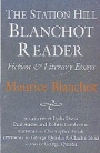 The Station Hill Blanchot Reader